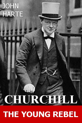 Churchill: The Young Rebel